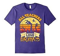 Tea Shirts Funny Halloween Gift All Teas Love Brains T-shirt Purple