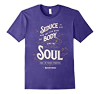 Seduce My Mind Classic Love Quote Valentines Day T Shirt Purple