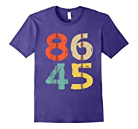 86 45 T Shirt Vintage Retro Impeach Trump Democrat 2020 Gift Purple