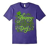 Happy St Patrick S Day T Shirt Funny Saint Patricks Gifts Purple