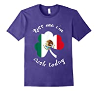 Kiss Me I M Mexican St Patrick S Day Funny T Shirt Purple