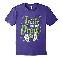 Irish I Could Drink Saint Patricks Day T Shirt Green Purple