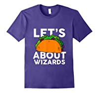 Let's Taco About Wizards T-shirt Halloween Costume Shirt T-shirt Purple