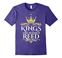 Kings Are Named Reed Shirts Purple