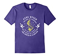 June Queen The Soul Of A Mermaid Funny Gift Mother S Day Shirts Purple