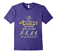 1st Annual Area 51 5k Fun Run They Can't Stop All Of Us Ufo Shirts Purple