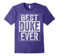 S Best Duke Ever Tshirt Father S Day Gift Purple