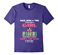 Funny There Was A Girl Who Really Loved Books Dogs Librarian T Shirt Purple