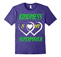 Unity Day Orange T-shirt Kindness Is My Superpower T-shirt Purple