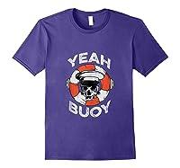 Yeah Buoy Pontoon Boat Captain Pontooning Tank Top Shirts Purple