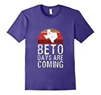Beto Days Are Coming Funny Election Political Novelty Gift Tank Top Shirts Purple