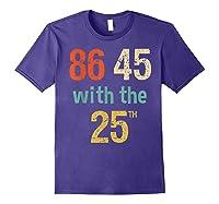 86 45 Retro Vintage Anti Trump Shirt With 25th Impeach Trump Purple