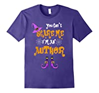 You Can T Scare Me I M Author Halloween T Shirt Purple