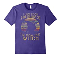 Just Took A Dna Test Turns Out 'm 100 Percent That Witch Shirts Purple