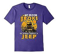 My Broom Broke So Now I Drive A Jeep Funny Halloween Costume Shirts Purple