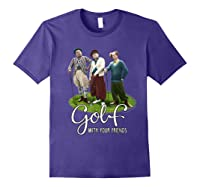 The Golf With Your Friends Shirts Purple