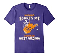 Nothing Scares Me I'm From West Virginia Shirts Purple