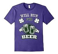 Saint Patrick S Day Will Run For Beer Running T Shirt Purple