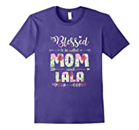 Blessed To Be Called Mom And Lala T Shirt Mothers Day Purple