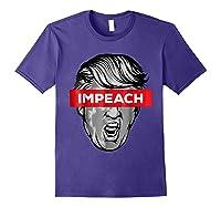 Trump Impeach Not My President T Shirt Purple