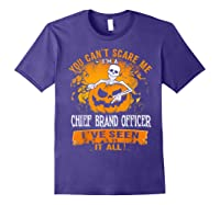 You Can't Scare Me I Am A Chief Brand Officer Halloween Shirts Purple