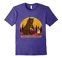 Shuh Duh Fuh Cup Bear Drinking Beer Camping T Shirt Purple