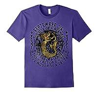 September Girl The Soul Of A Mermaid Tshirt Funny Gift T Shirt Purple
