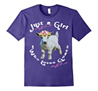 Just A Girl Who Loves Goats Goat Farm Crazy Lady Gift Shirts Purple