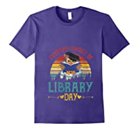 Vintage Everyday Should Be Library Day Owl Reading Book Gift T Shirt Purple