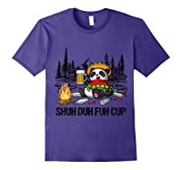 Shuh Duh Fuh Cup Bear Drinking Beer Camping Funny Panda T Shirt Purple
