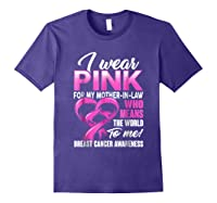 Breast Cancer Awareness Shirt I Wear Pink For Mother In Law Purple
