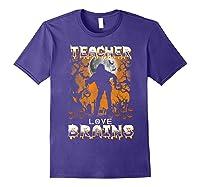 Teas Love Brains Funny Halloween School Gift T-shirt Purple