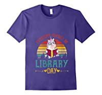 Vintage Everyday Should Be Library Day Unicorn Reading Book T Shirt Purple