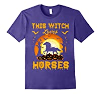 This Witch Loves Horses T-shirt Halloween Cosplay Purple