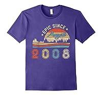 Epic Since August 2008 Tshirt 11 Years Old Shirt Birthday Gi Purple