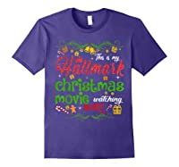 Funny Watching Christmas Movie Xmas Christmas Movies Gifts T-shirt Purple