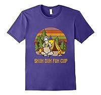 Shuh Duh Fuh Cup Drinking Beer Camping T Shirt T Shirt Purple