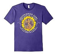 September Girl The Soul Of A Mermaid Tshirt Birthday Gifts Purple