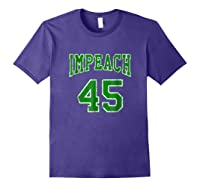 Impeach 45 T Shirt Green Edition Purple