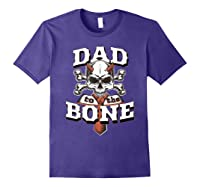 S Dad To The Bone Father S Day For Papa T Shirt Purple