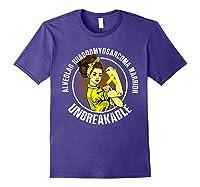 Unbreakable Alveolar Rhabdomyosarcoma Warrior T Shirts Purple