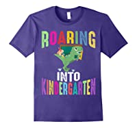 Happy First Day Of School Roaring Into Kindergarten Dinosaur Shirts Purple