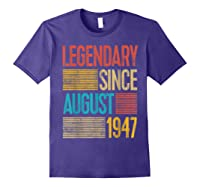 72nd Birthday Gifts Legendary Since August 1947 Shirts Purple