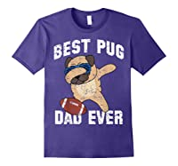 Dabbing Pug Dog Football Dad Funny Fathers Day Out Shirts Purple