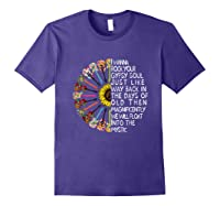 I Wanna Rock Your Gypsy Soul Just Like Way Back In The Day Shirts Purple