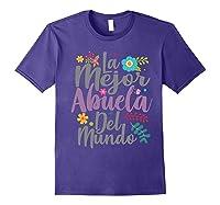 Feliz Dia De Las Madre Shirt La Mejor Abuela Del Mundo Shirt Purple