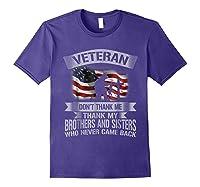 Veteran Don T Thank Me Veterans Day T Shirt Purple