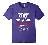 Chef Cooking Funny Culinary Chefs Dad Father S Day Gifts T Shirt Purple