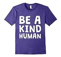 Be A Kind Human Tea Kindness Math School Anti Bully Shirts Purple