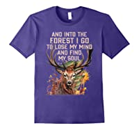 Into The Forest I Go To Lose My Mind Find My Soul Hunting Shirts Purple